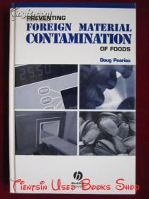 Preventing Foreign Material Contamination of Foods(英语原版 精装本)食品异杂物污染的防范