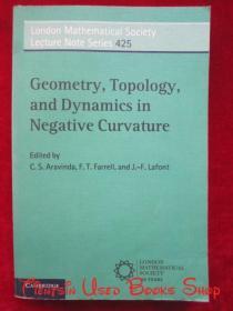 Geometry, Topology, and Dynamics in Nega-tive Curvature(London Mathematical Society Lecture Note Series, Series Number 425)负曲率中的几何学、拓扑学和动力学(伦敦数学学会讲座笔记系列,系列号425;英语原版 平装本)