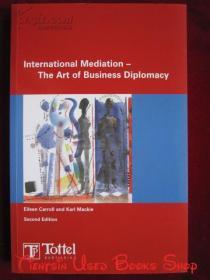 International Mediation: The Art of Business Diplomacy(Second Edition)国际调解:商业外交的艺术(第2版 英语原版 平装本)