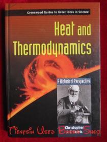 Heat and Thermodynamics: A Historical Perspective(英语原版 精装本)热与热力学:历史的观点