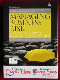 Managing Business Risk: A Practical Guide to Protecting Your Business(Eighth Edition)管理商业风险:保护你商业的实用指南(第8版 英语原版 精装本)
