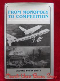 From Monopoly to Competition: The Transformations of Alcoa, 1888–1986(英语原版 精装本)从垄断到竞争:美国铝业公司的转型,1888-1986年