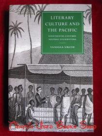 Literary Culture and the Pacific: Nineteenth-Century Textual Encounters(英语原版 平装本)文学文化与太平洋:十九世纪的文本遭遇