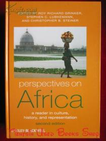 Perspectives on Africa: A Reader in Culture, History and Representation(Second Edition)对非洲的透视:文化、历史和表象的读本