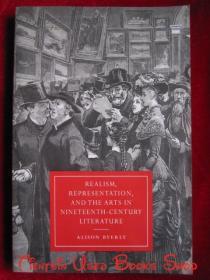 Realism, Representation, and the Arts in Nineteenth-Century Literature(英语原版 平装本)十九世纪文学中的现实主义、再现和艺术