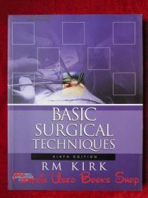 Basic Surgical Techniques(Sixth Edition)基本外科技术(第6版 第六版 英语原版 平装本)