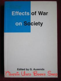 Effects of War on Society: Second Edition(Studies on the Nature of War)战争对社会的影响:第2版(战争性质研究丛书)