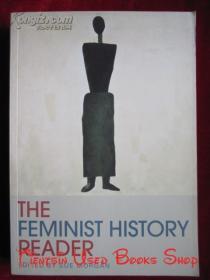 The Feminist History Reader(英语原版 平装本)女性主义历史读本
