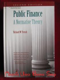Public Finance: A Normative Theory(Second Edition)公共财政:一种规范理论(第2版 英语原版 精装本)