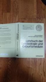 Lehrbuch der gynäkologie und geburtsmedizin (妇科和产科教科书)德文原版、精装,原作者签赠本