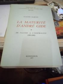 La Maturite d'Andre Gide: de Paludes a L'immoraliste (1895-1902)