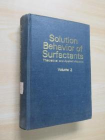SOLUTION  BEHAVIOR  OF SURFACTANTS  VOLUME 2  表面活性剂的溶液行为:理论与实践  第2卷  16开 精装  1544页