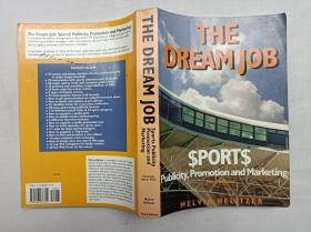 THE DREAM JOB;$PORT$ Publicity,Promotion and Marketing;;