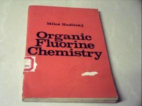 Organic Fluorine Chemistry (有机氟化学,英文版))