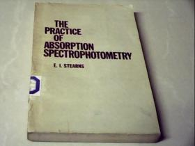 THE  PRACTICE  OF  ABSORPTION  SPECTROPHOTOMETRY
