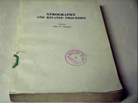 XEROGRAPHY  AND  RELATED  PROCESSES 静电摄影术和有关过程(英文版)