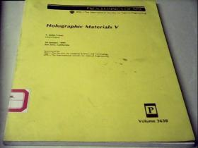 HoIographic  MateriIs  v(英文版)