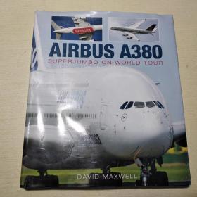 Airbus A380:SuperJumbo on World Tour