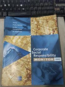 Corporte Social Responsibility MONITOR 2007 企业社会责任监测 2007[有光盘】
