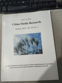 ISSN 1556-889X  China Media Research January 2014 / Vol. 10. No. 1 ISSN 1556-889X 中国媒体研究 2014 年 1 月 / 卷。10.第1名
