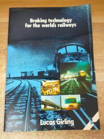 Braking technology for the world's railways世界铁路的制动技术(英文原版老画册)