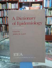 A Dictionary of Epidemiology(Second Edition)