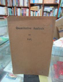 An Advanced Course IN Quantitative Analysis WITH Explanatory Notes(民国11年)