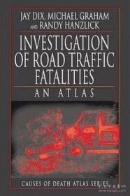 【包邮】Investigation of Road Traffic Fatalities