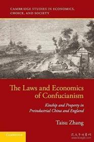 【包邮】The Laws and Economics of Confucianism: Kinship and Property in Preindustrial China and England