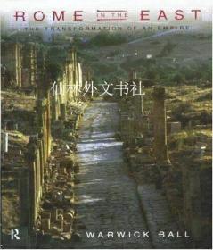 【包邮】Rome in the East: The Transformation of an Empire