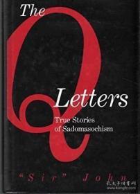 【包邮】THE Q LETTERS True Stories of Sadomasochism
