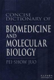 【包邮】Concise Dictionary of Biomedicine and Molecular Biology