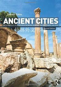 【包邮】Ancient Cities: The Archaeology of Urban Life in the Ancient Near East and Egypt, Greece and Rome