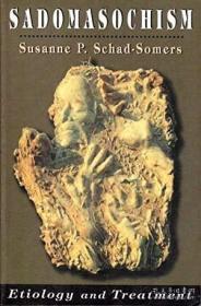 【包邮】Sadomasochism: Etiology and Treatment