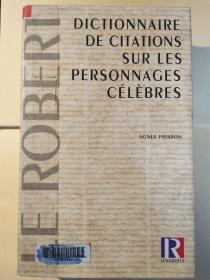 dictionnaire de citations sur les personnasges célèbres