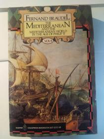 The Mediterranean and the Mediterranean World in the Age of Philip II, Vol. II