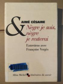 Nègre je suis, nègre je restera: Entretiens avec Françoise Vergès