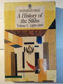 A History of the Sikhs: Volume 1: 1469-1839; Volume 2: 1839-1988