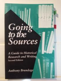 Going to the Sources: A Guide to Historical Research and Writing, Second Edition