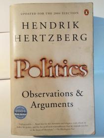 Politics: Observations and Arguments, 1966-2004
