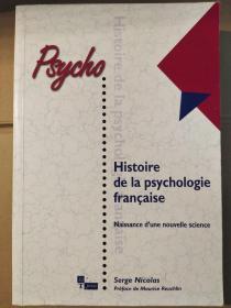 Histoire de la Psychologie française: Naissance d 'une Nouvelle Science