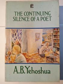 The Continuing Silence of a Poet