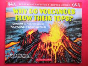 Scholastic Q & A:Why Do Volcanoes Blow Their Tops? (Scholastic Question & Answer)为什么火山总是在顶端爆发?