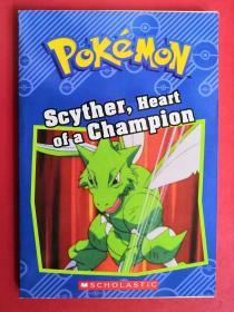POKEMON Scyther,Heart of a Champion