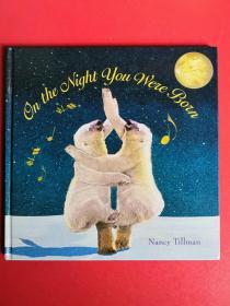 英文原版绘本:On the Night you Were Born