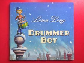 Drummer Boy 鼓手男孩(Loren Long经典绘本 卡板书)9780399251740