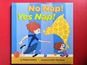 英文原版绘本:No Nap! Yes Nap!