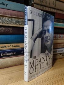 费曼  The Meaning of It All: Thoughts of a Citizen- Scientist