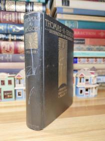 1931年版爱迪生传记 Thomas A. Edison, Benefactor of Mankind: The Romantic Life Story of the World's Greatest Inventor