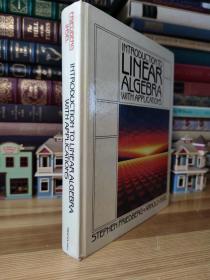 Introduction to Linear Algebra with Applications 大本精装 线性代数